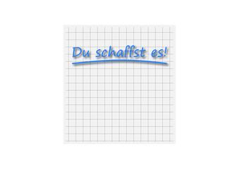 """Motivationsnotiz """"Du schaffst es!"""""""