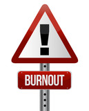 roadsign with a burnout concept