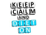 3D Keep Calm And Diet On Button Click Here Block Text poster