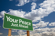 Your Peace Green Road Sign