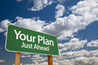 Your Plan Green Road Sign