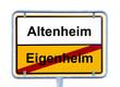 Schild Eigenheim - Altenheim