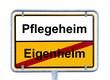 Schild Eigenheim - Pflegeheim