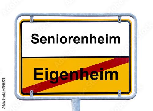 Schild Eigengeim - Seniorenheim