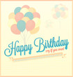Vintage Happy Birthday Card or Background With Balloons