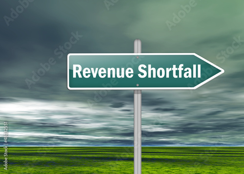 "Signpost ""Revenue Shortfall"""