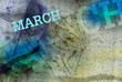 march month art grunge design