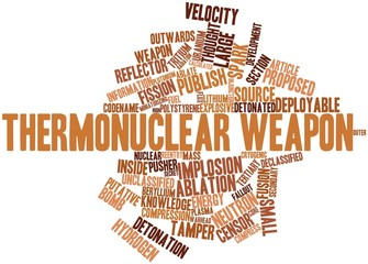 Word cloud for Thermonuclear weapon
