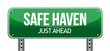 Safe Haven Green Road Sign