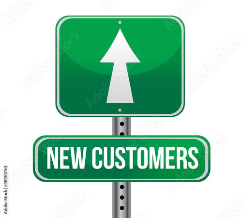 new customers traffic sign