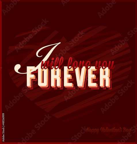 I WIll Love You Forever Valentine's Day Card