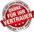 """Button Banner """"Danke für Ihr Vertrauen"""" rot/silber"""