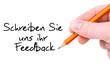 Schreiben Sie uns ihr Feedback / Handschrift
