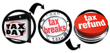 How to Get Tax Breaks Bigger Refund Due Date