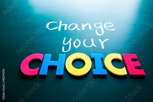 Change your choice concept Poster