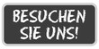 TF-Sticker eckig oc BESUCHEN SIE UNS!