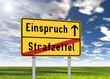 """Ortsschild """"Einspruch / Strafzettel"""""""