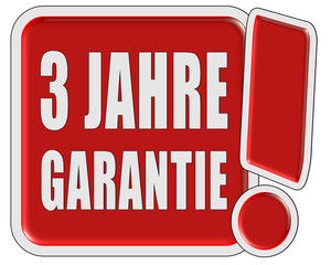 !-Schild rot quad 3 JAHRE GARANTIE
