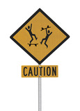 Crazy Skaters Caution Sign