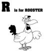 R Is For Rooster Text