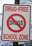 Drug Free School Zone poster