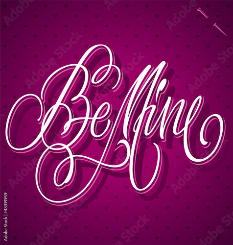 BE MINE hand lettering (vector)