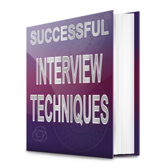 Interview techniques concept.