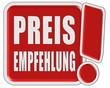 !-Schild rot quad PREISEMPFEHLUNG