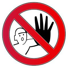 Verbotsschild Nicht Anfassen Dont Touch
