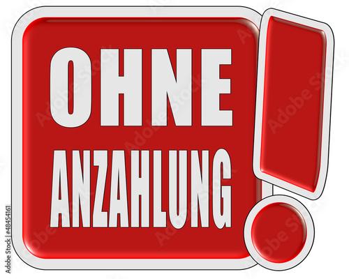 !-Schild rot quad OHNE ANZAHLUNG
