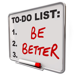 To-Do List Be Better Words Dry Erase Board