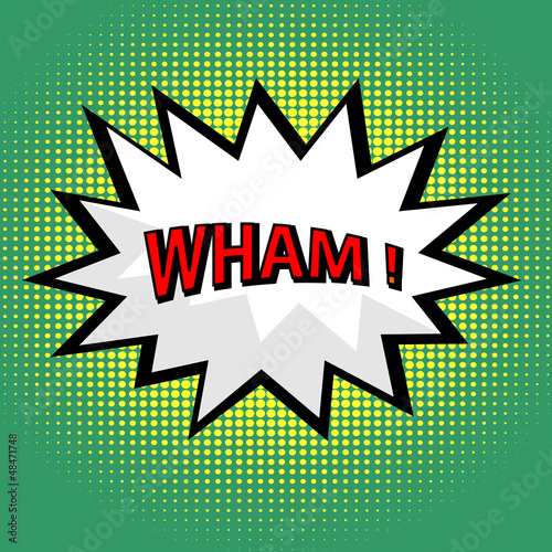 Wham! comic cloud in pop art style