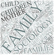 Sociology of the family Disciplines Concept