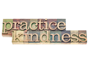 practice kindness in wood type