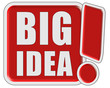 !-Schild rot quad BIG IDEA