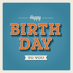 Happy birthday card. Retro vintage. Typography font type