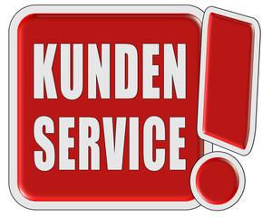 !-Schild rot quad KUNDEN SERVICE