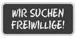 TF-Sticker eckig oc WIR SUCHEN FREIWILLIGE