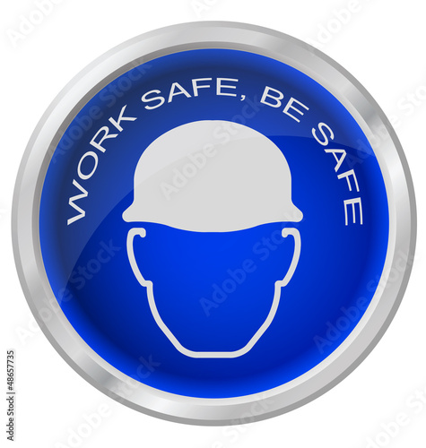 Work safe be safe button
