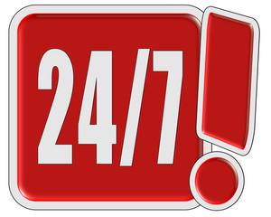 !-Schild rot quad 24/7