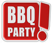 !-Schild rot quad BBQ-PARTY