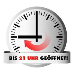 Uhr zeigt Öffnungszeit 21 Uhr