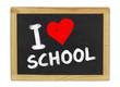 I love school auf einer Schiefertafel