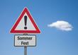 Achtung-Schild mit Wolke SOMMERFEST