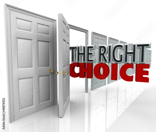 The Right Choice Open Door New Opportunity Choose Path