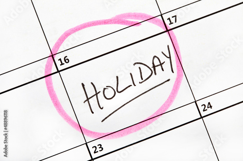 Holiday Date Marked on a Calendar.