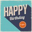 Vintage retro happy birthday card, typography font