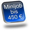 Minijob bis 450 Euro Button