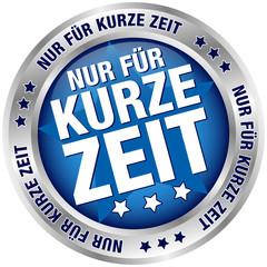 """Button """"Nur für kurze Zeit"""" blau/silber"""