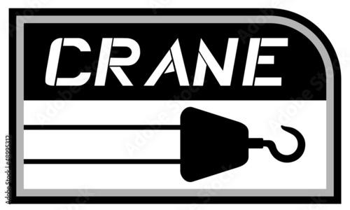 Crane build sign